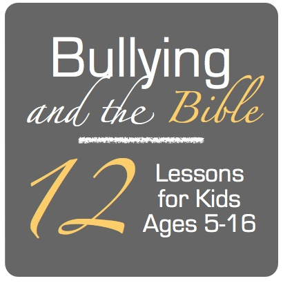 Bullying and the Bible - Teach Sunday School