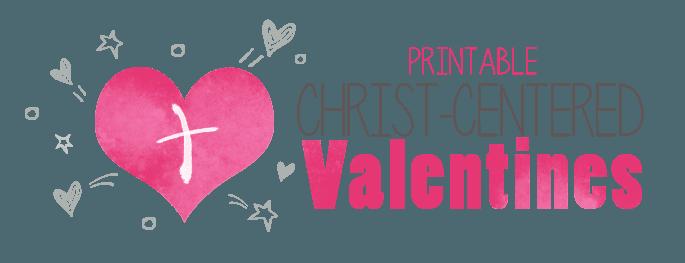 Printable Christian Valentines — Teach Sunday School