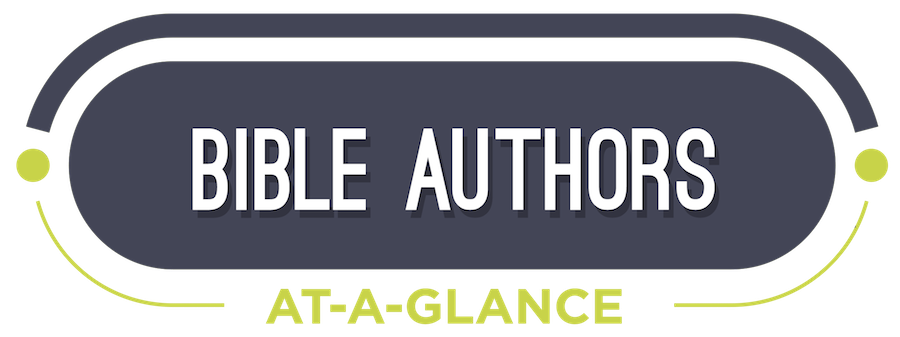 Bible Authors At-a-Glance