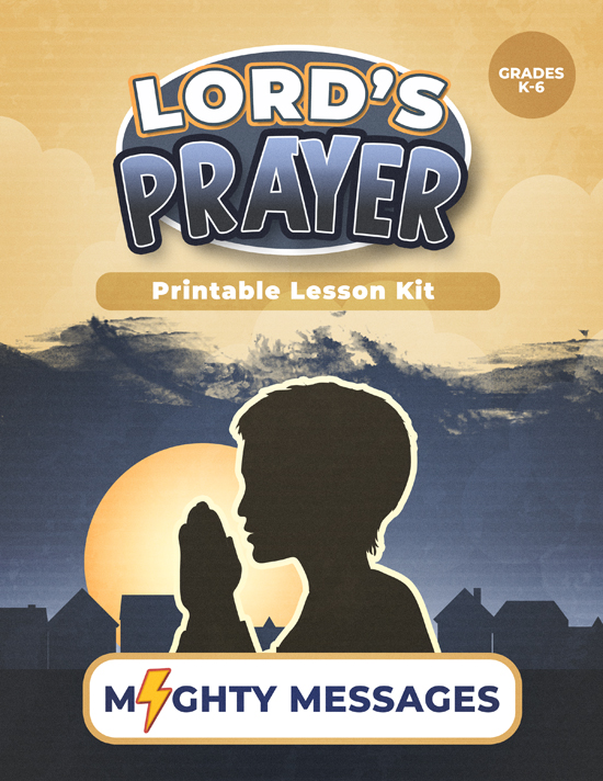 Lords Prayer Lesson Kit: Includes crafts, games, worksheets, lesson outline, scripture, certificate, etc.