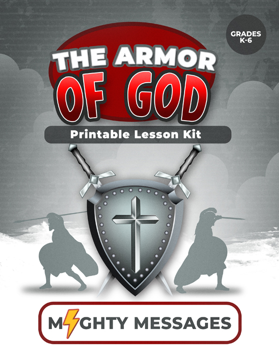 Armor of God Lesson Kit: Includes crafts, games, worksheets, lesson outline, scripture, certificate, etc.