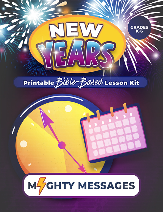 New Years Sunday School Lesson Kit: Includes crafts, games, worksheets, lesson outline, scripture, certificate, etc.