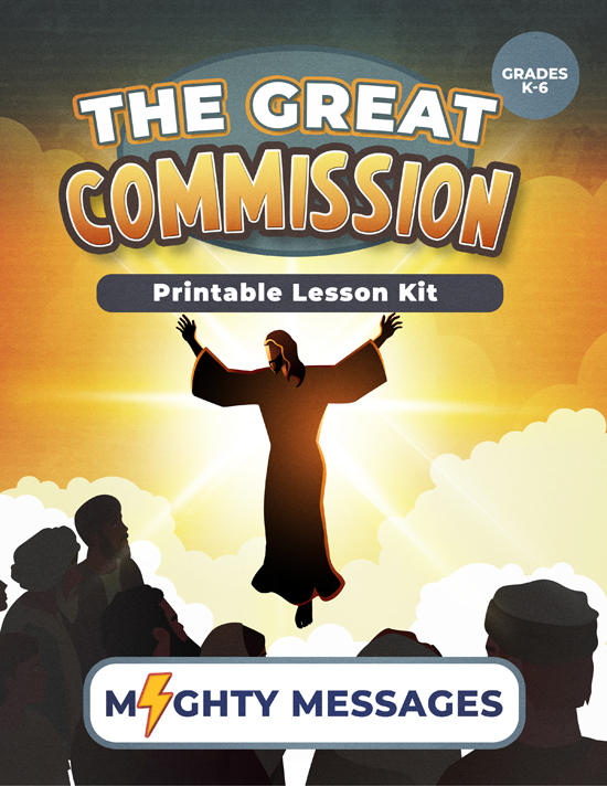 Great Commission Lesson Kit: Includes crafts, games, worksheets, lesson outline, scripture, certificate, etc.