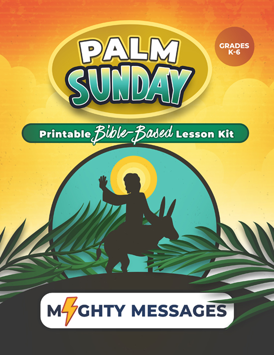 Palm Sunday- Sunday School Lesson Kit: Includes crafts, games, worksheets, lesson outline, scripture, certificate, etc.