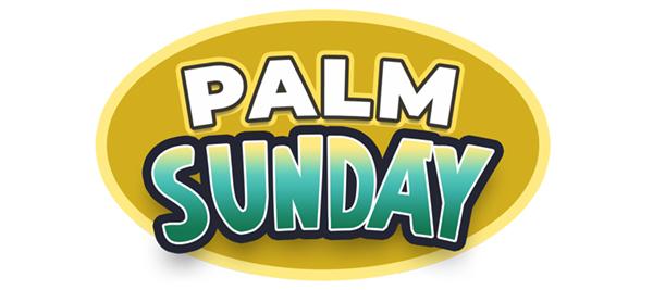 Palm Sunday- Sunday School Lesson