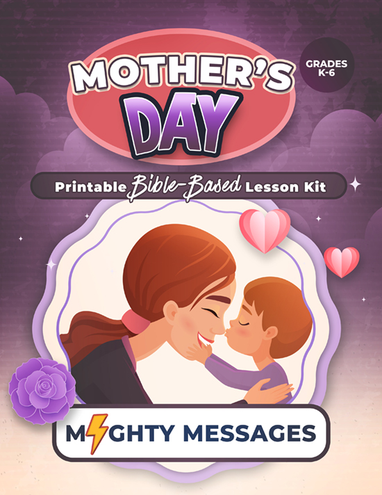 Mother's Day Bible Lesson Kit: Includes crafts, games, worksheets, lesson outline, scripture, certificate, etc.