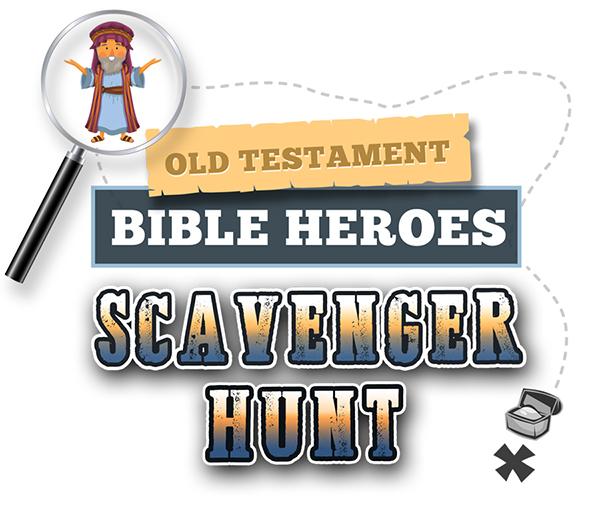 Old Testament Bible Heroes Scavenger Hunt