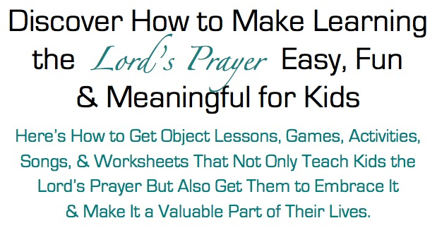 The Lords Prayer Lesson Pack